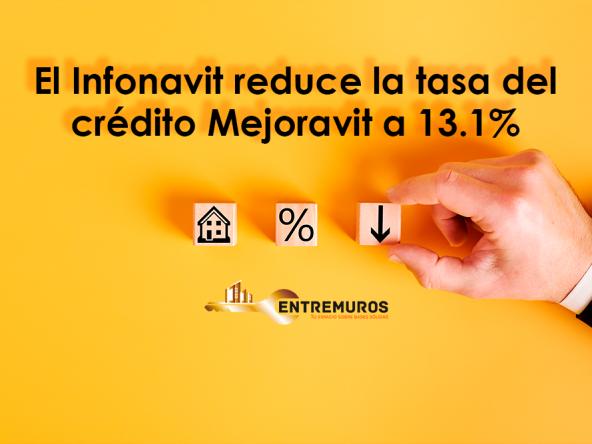 El Infonavit reduce la tasa del crédito Mejoravit a 13.1%